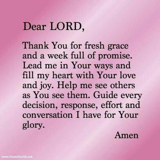 A Prayer To Start The Week...