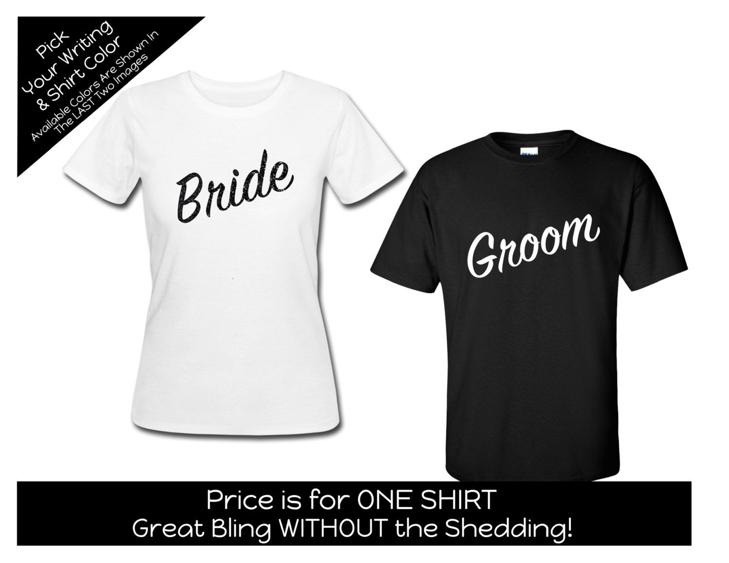Bride or Groom T-shirt - ONE SHIRT - Customize the Year and Your ...