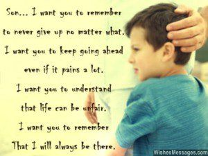 Inspirational Quote Message To Son From Dad My Children