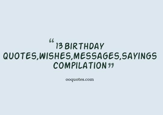 Best 36 13 Birthday Quotes And Wishes Compilation Birthday