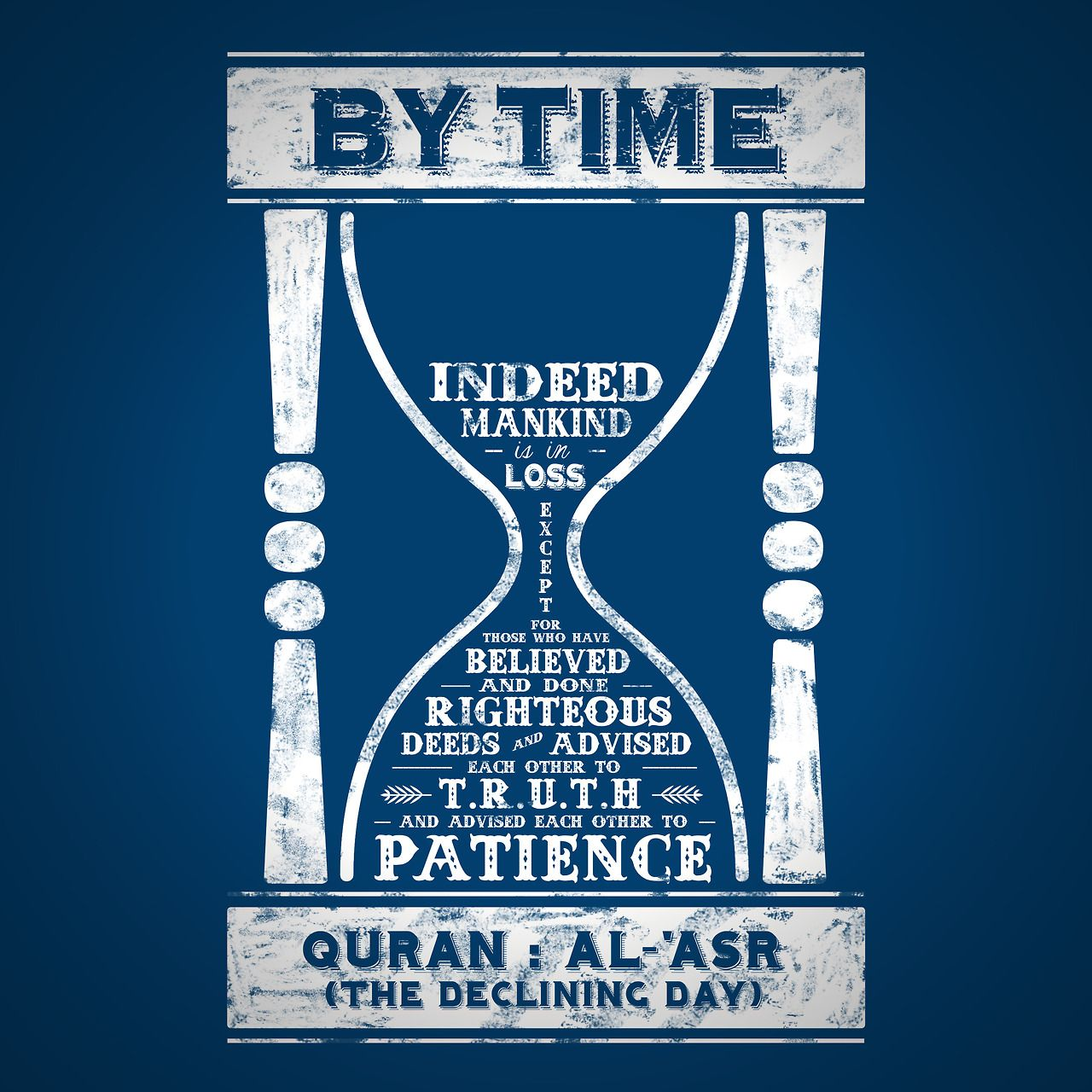 By the Time: Pondering the immense meanings of Surat al-'Asr ...