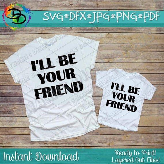 I'll Be Your Friend Shirt, Friend svg, anti bullyi