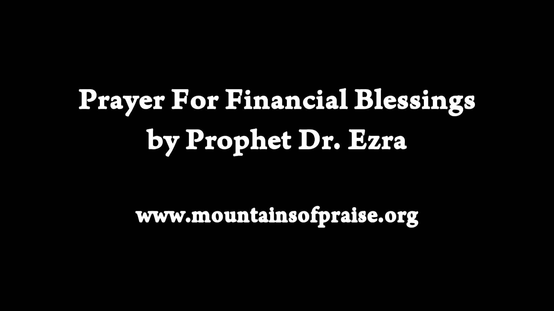 Prayer for Financial Blessing by Prophet Dr. Ezra