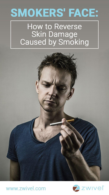 Smoker's Face: How to Reverse Skin Damage Caused by Smoking
