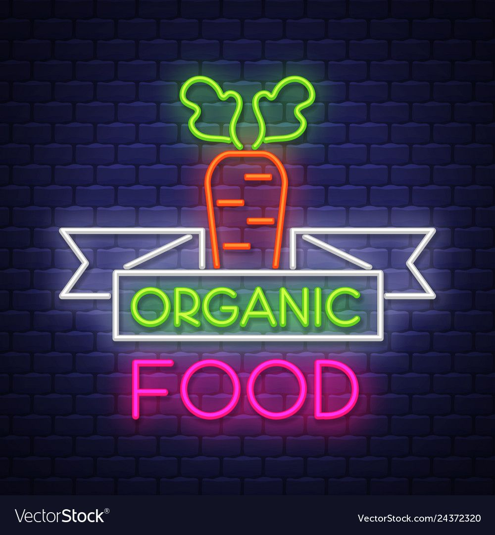 Organic Food Neon Sign On Brick Wall Background Vector Image