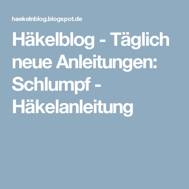 Häkelblog - Täglich neue Anleitungen: Schlumpf - Häkelanleitung ...