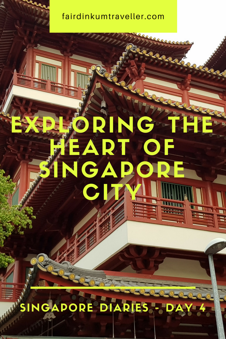 Singapore Diaries Day 4 Exploring the Heart of