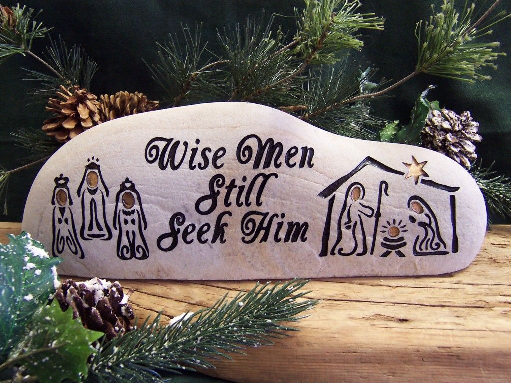 "A 11""x 5"" Engraved Natural Stone Nativity Wise Men Still Seek Him"