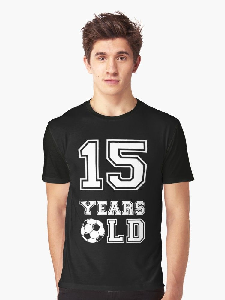 '15 Years Old Soccer 15th Birthday Gift' Graphic TShirt