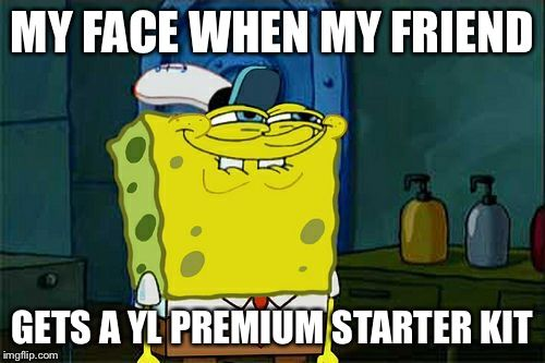 Young Living Premium Starter Kit Funny Meme If You Are Not Yet A Member And Would Like To Order The Premium Starter Kit With Squidward Meme Clash Royale Memes