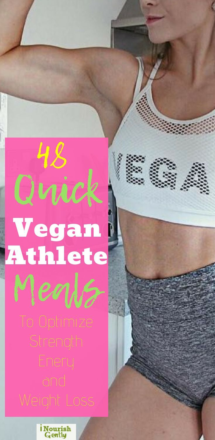 48 Quick Vegan Meals For A Complete Athlete's Menu (Breakfast, Lunch and Snacks)