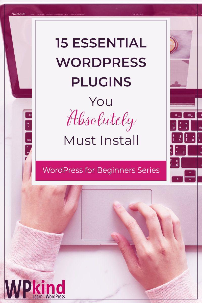 15 Essential WordPress Plugins For Your Blog Wordpress
