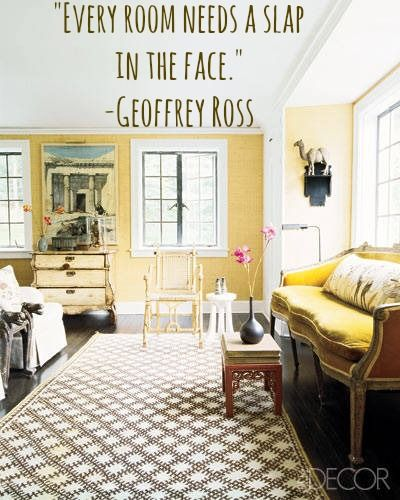 Quote Of The Day What Every Room Needs Designer Quotes