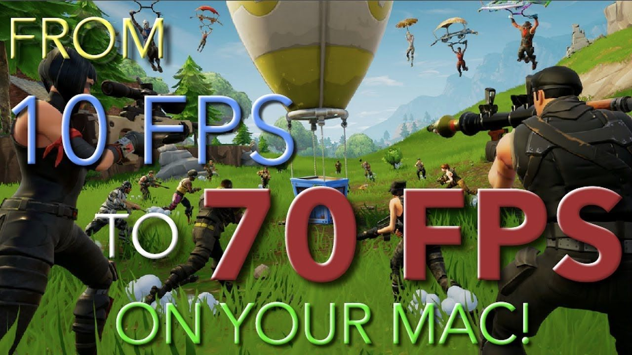 Boost Your Fps In Fortnite On Mac An Increase From 10 Fps To 70 Fps Wit Fortnite Fps Games To Play