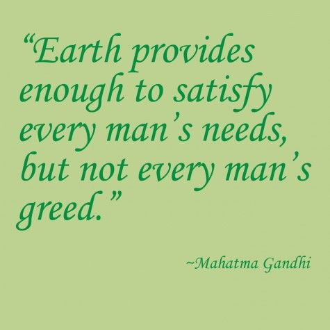 Spry Blogs Greed Vs Need Gandhi Quotes Greed Quotes Quotes