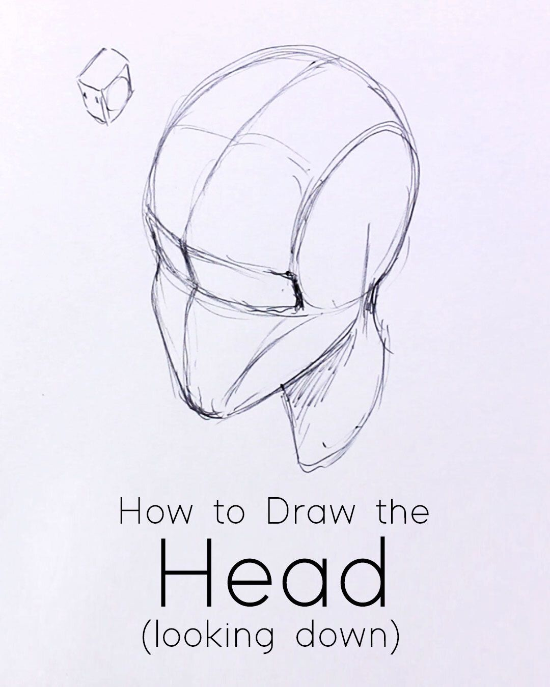 How To Draw A Head Looking Down