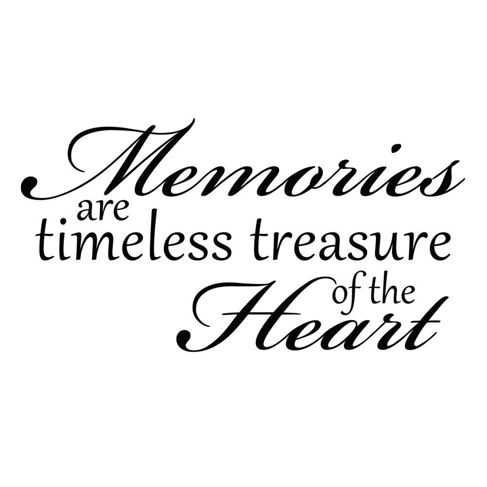 Pin By April On Sweet Memories Memories Quotes Treasure Quotes Inspirational Quotes