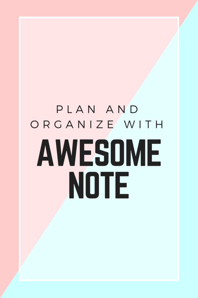 How I Plan And Organize My Life With Awesome Note