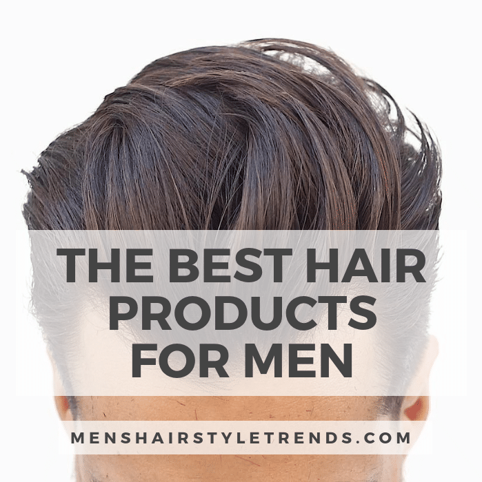 Best Hair Products For Men (2020 Buying Guide) Mens