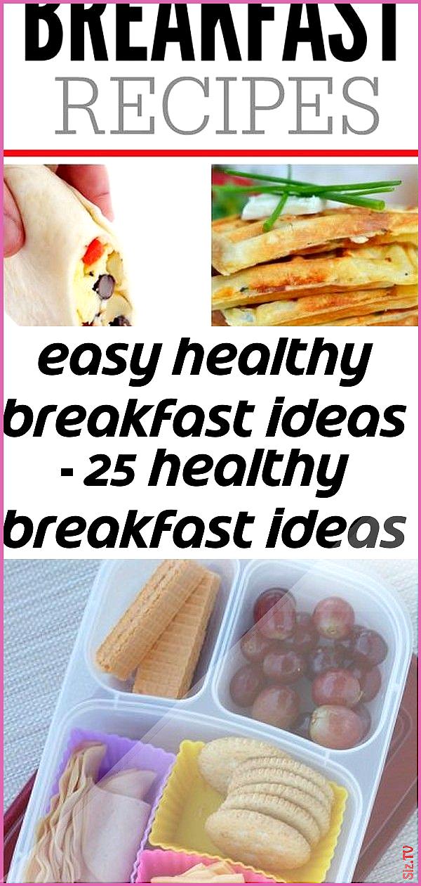 Easy healthy breakfast ideas  25 healthy breakfast ideas for kids 3 Easy healthy breakfast ideas  25...