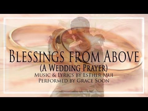 Blessings From Above A Christian Wedding Prayer Song Ceremony Songs Wedding Prayer Wedding Ceremony Songs