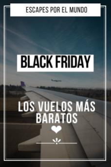 Skyscanner Y Los Vuelos Black Friday Y Cyber Monday Escapes Por El Mundo Vuelos Consejos Para Viajes Viaje Romántico
