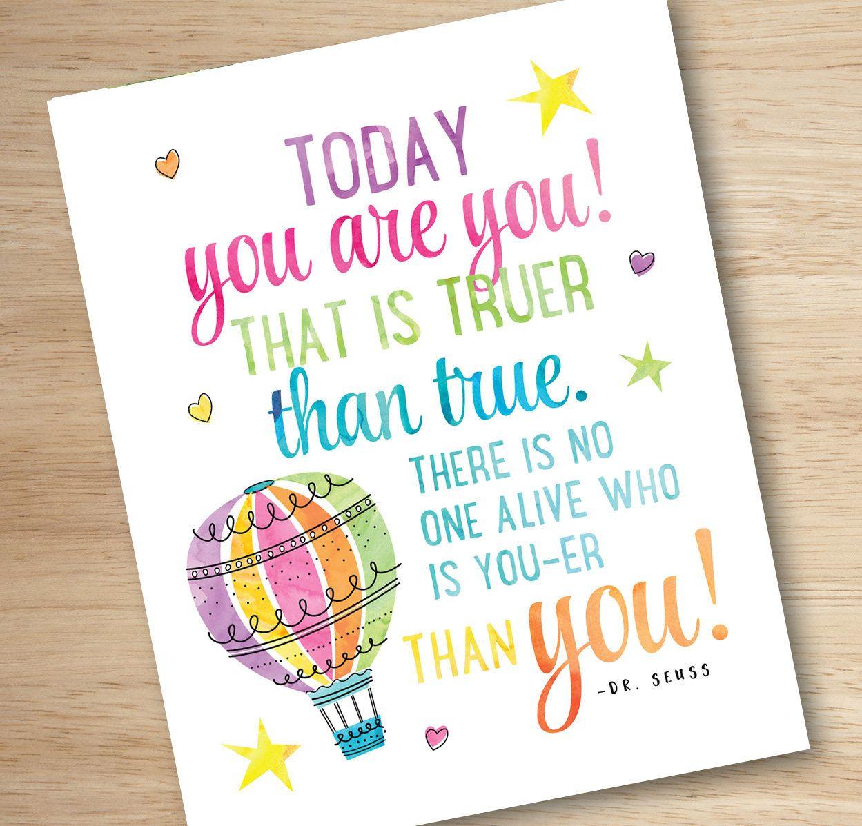 Dr Seuss Print, Today You Are You, Dr. Seuss Wall Art, Dr. Seuss Quote,  Rainbow Colored Art, Kids Playroom Print, PRINTABLE Kids Art