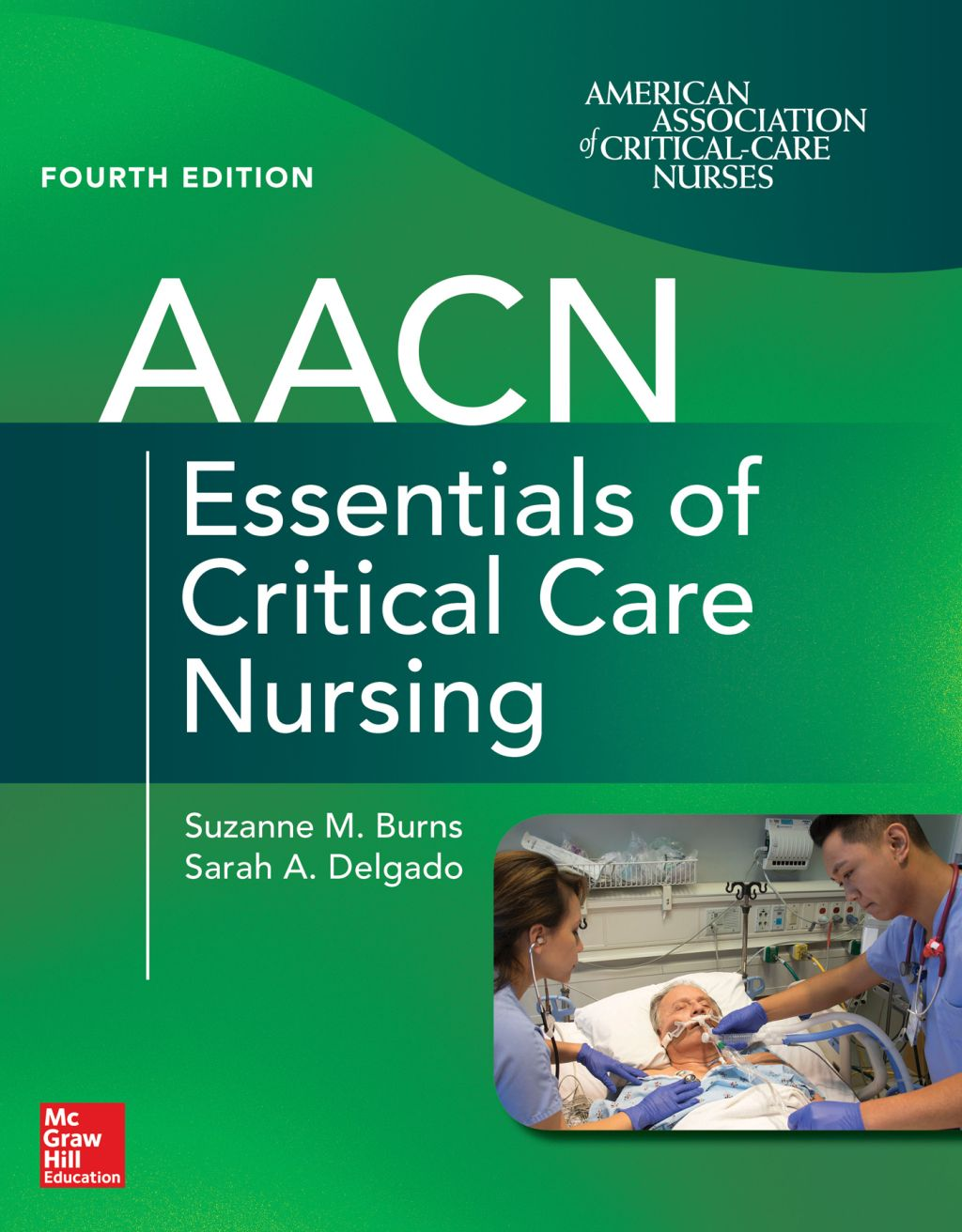 Aacn essentials of critical care nursing fourth edition