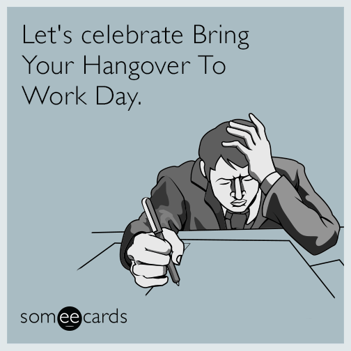 Funny Workplace Meme : Search results for hangover ecards from free and funny