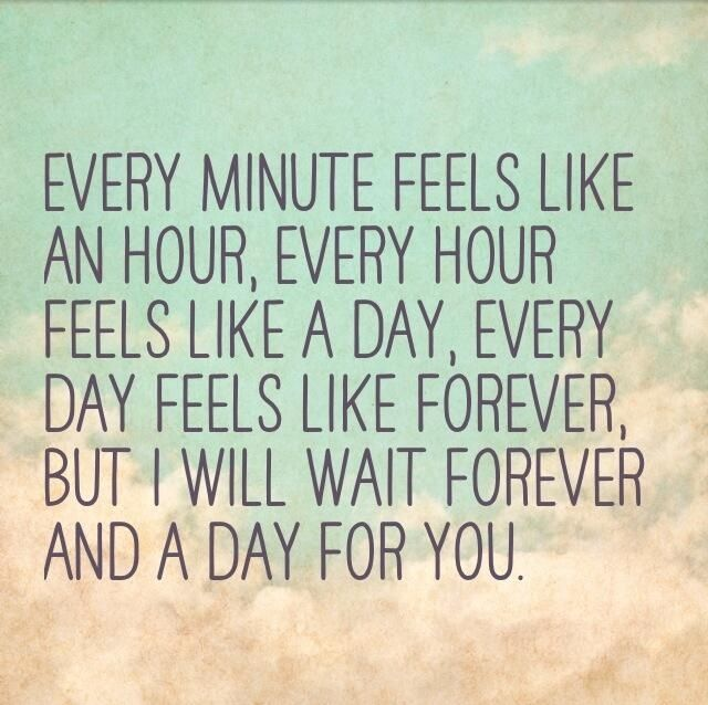 Ill Wait For You Forever Love And Mushy Stuff Distance