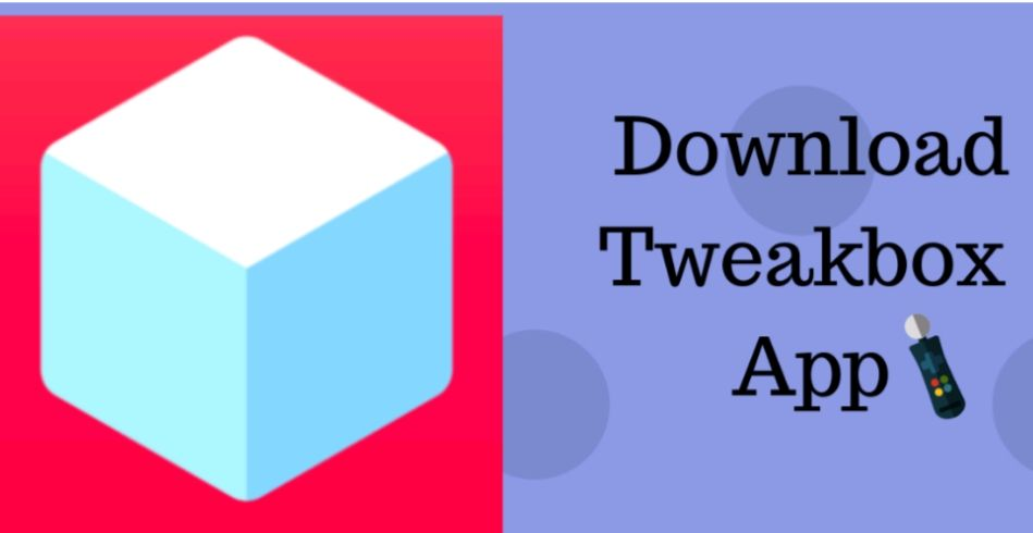 TweakBox Android Download Latest Version Gaming tips