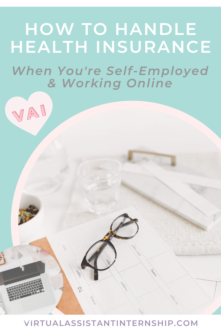 How To Handle Health Insurance When You Re Self Employed Working