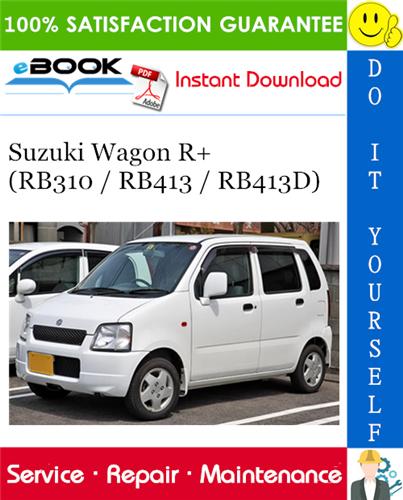 Suzuki Wagon R Rb310 Rb413 Rb413d Service Repair Manual Suzuki Wagon R Wagon R Suzuki