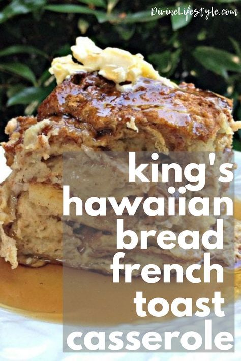 King's Hawaiian Bread French Toast Casserole Recipe  //  DivineLifestyle.com  //  #frenchtoast #frenchtoastcasserole #kingshawaiian #frenchtoastrecipe #frenchtoastbake #breakfast #breakfastrecipes #breakfastideas #breakfastcookies Food Recipes For Dinner, Food Recipes Deserts #frenchfoodrecipes #hawaiianfoodrecipes