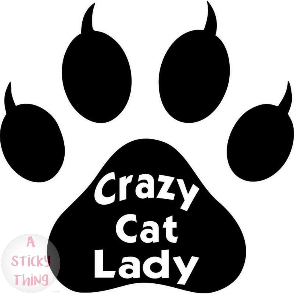 Crazy Cat Lady Animal Paw Print Window Vinyl Decal Sticker Black Sliver Crazy Cats Window Vinyl Crazy Cat Lady [ 1024 x 1024 Pixel ]