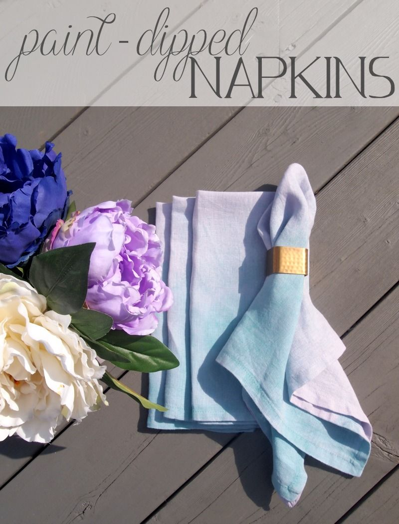 Diy Paint Dipped Napkins Bring Color To The Table Paint Dipping Diy Painting Diy