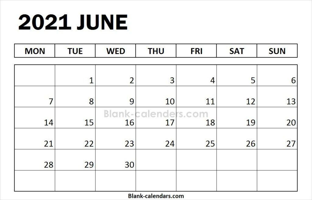 Blank June Calendar 2021 Monday Start February Calendar Calendar 2020 July Calendar
