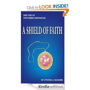 A Shield of Faith (Bk 1) (The Fairish Chronicles)