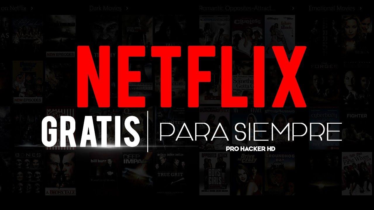 Como Tener Netflix Premium Gratis Para Siempre Mejor Metodo Sin Bins Computacion Tecnologia Informática