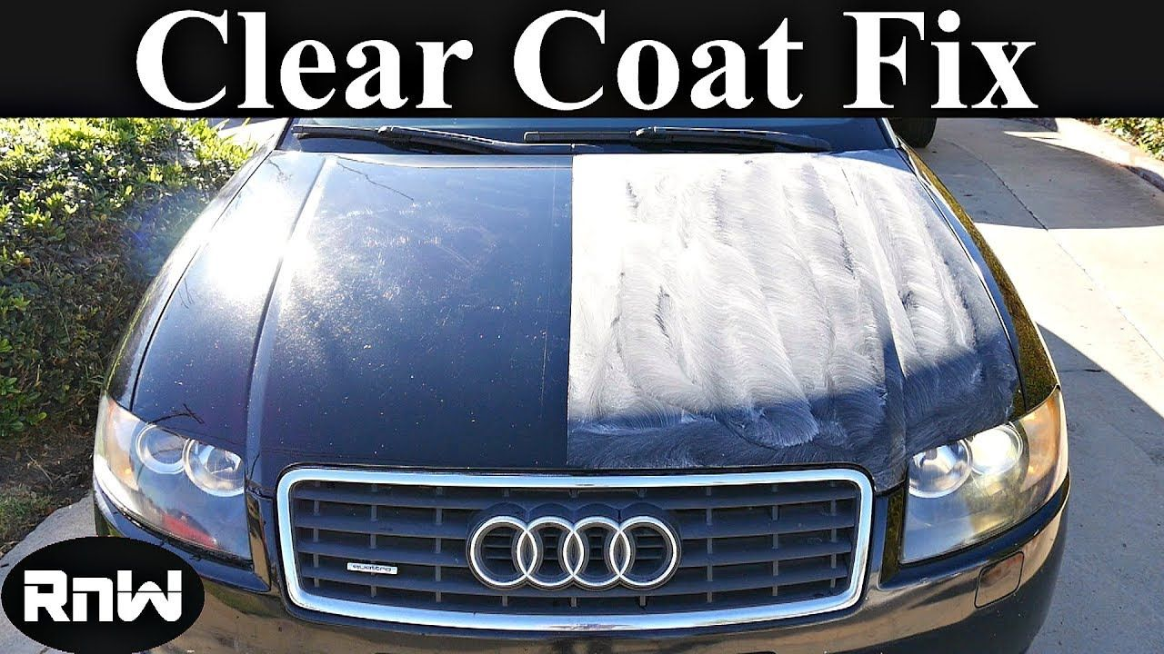 How to fix old hazy and scratched clear coat in 2020