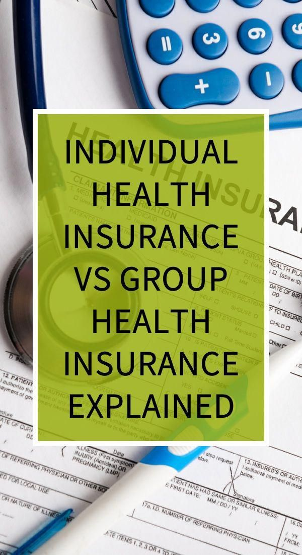 Individual Health Insurance Vs Group Health Insurance Explained
