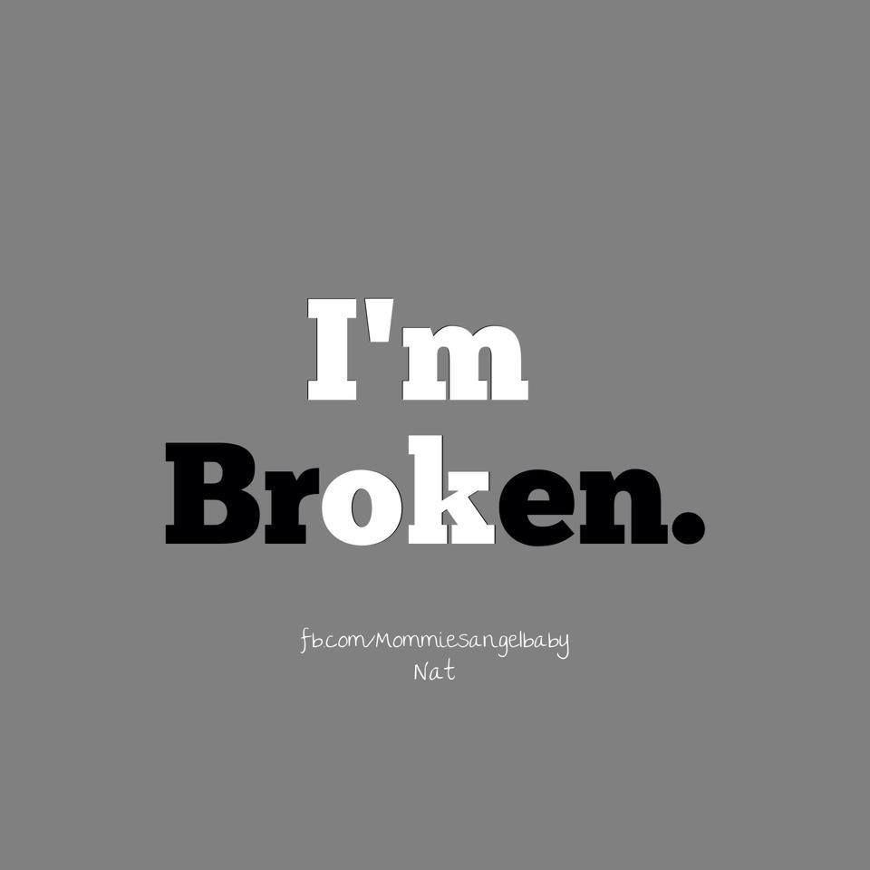 I'm ok/broken life quotes Pinterest Grief