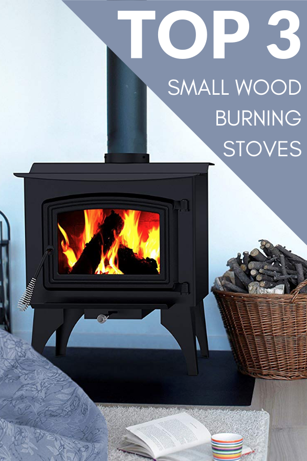 Best Small Wood Burning Stoves Reviews On The Top 3 Small Wood Burning Stoves Woodstove Woodbur Small Wood Burning Stove Wood Burning Stove Small Wood Stove