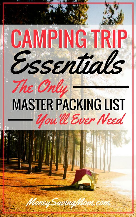 My Master List of Things to Take on a Camping Trip | Money Saving Mom®