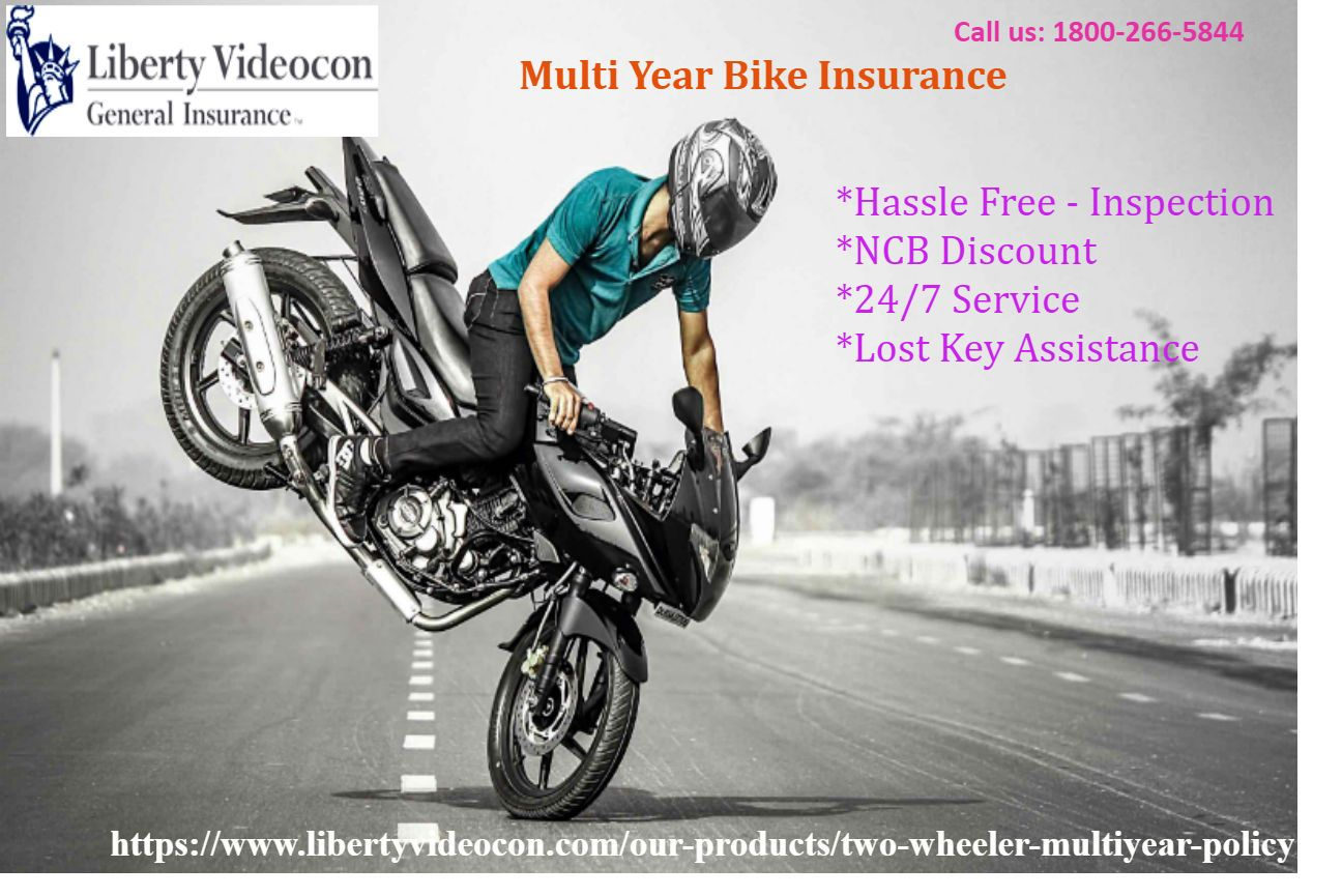 With A Long Haul Or Multi Year Bike Insurance Policy You