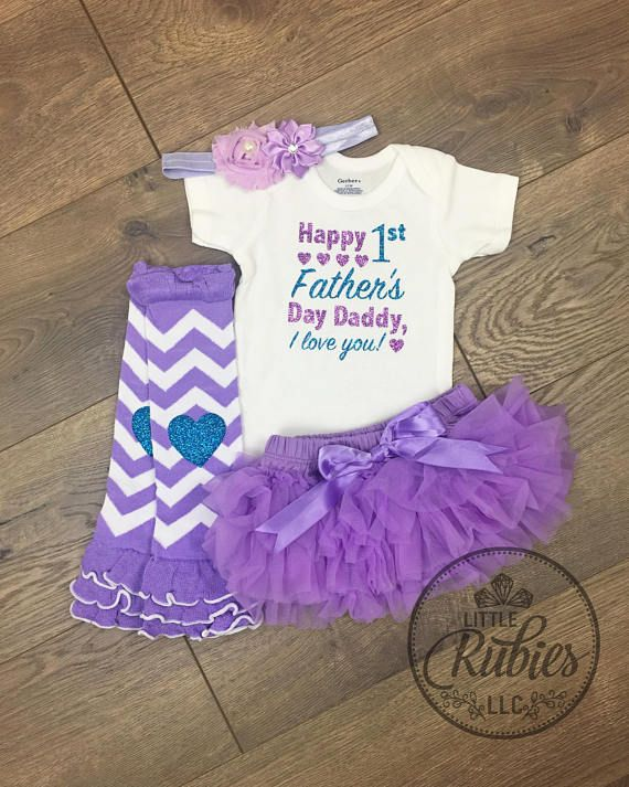 893d453d132153 First Father's day outfit baby girl Happy 1st Father's day Daddy, I love  you! Baby girl outfit Fathe