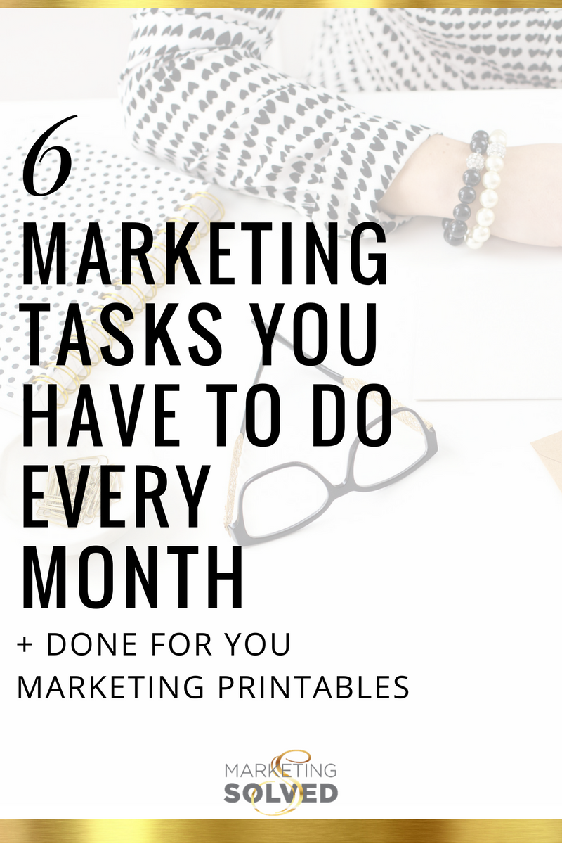 6 Marketing Tasks You Have to Do Every Month is part of Marketing solved, Online business marketing, Small business marketing, Marketing, Business marketing, Marketing printables - Marketing your business is something that has to be done consistently  If you want to continue to reach new audiences, grow your following, and get more customers  you have to strategically put your