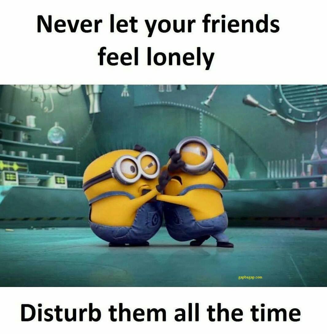 Funny Memes For Friends : Funny minion meme about friends minions pinterest