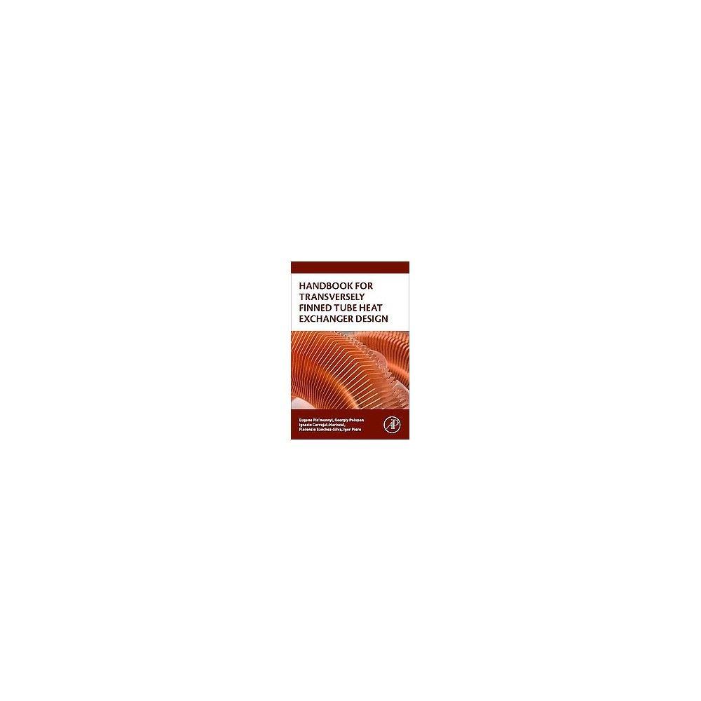 Handbook for Transversely Finned Tube Heat Exchanger Design