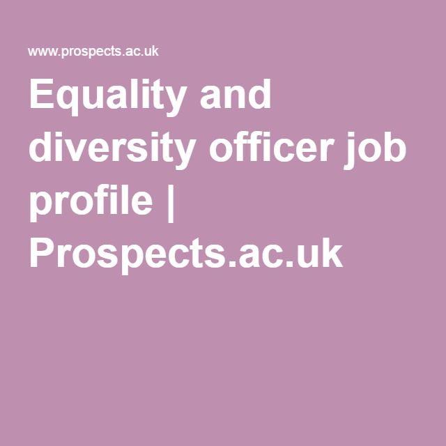 Equality and diversity officer job profile Prospectsacuk - intern job description